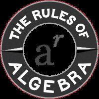 Algebra rules